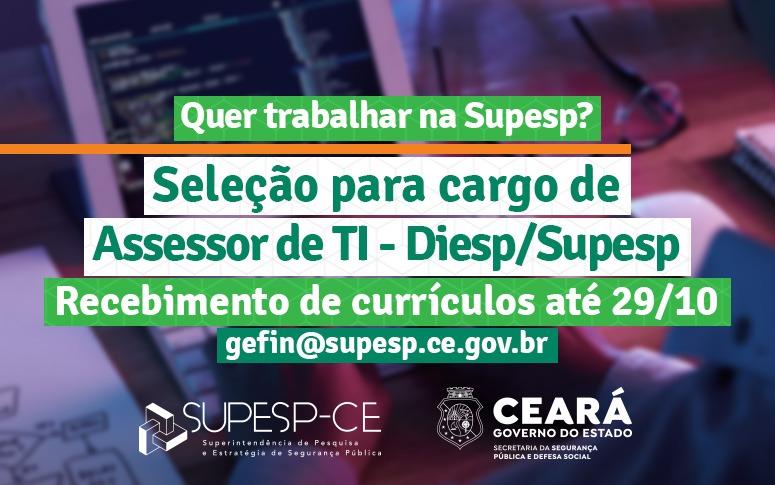 Supesp realiza seleção para vaga de Assessor de TI até o dia 29 de outubro